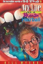 My Life as a Human Hairball (The Incredible Worlds of Wally McDoogle #-ExLibrary