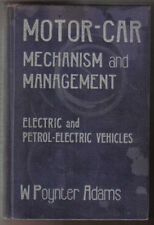 Motor Car Mechanism & Management Pt 2 - Electric & Petrol-Electric Vehicles 1908