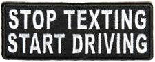 STOP TEXTING START DRIVING -  IRON or SEW ON PATCH