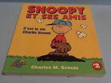 2003 SNOOPY ET SES AMIS C'EST LA VIE CHARLIE BROWN #2 FRENCH COMIC 160 PAGES