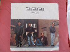 Wet Wet Wet - broke Away / You've Had it - Phonogram - JEWEL 10