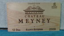 2009 Chateau Meyney Grand Vin Holz Wein Verkleidung Ende