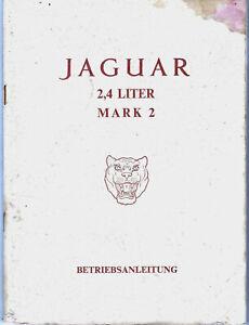 JAGUAR 2,4 Mark 2 Betriebsanleitung Bedienungsanleitung Handbuch Bordbuch BA