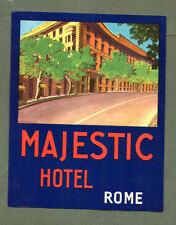 RARE Hotel luggage label ITALY Majestic ROME nice art & color #525
