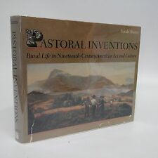 Pastoral Inventions~Rural Life in Nineteenth-Century American Art and Culture