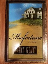 Misfortune, by Nancy Geary, First Edition