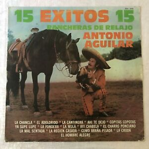 """ANTONIO AGUILAR-""""15 EXITOS""""-33 RPM MUSART 1984-FREE Shipping In USA"""