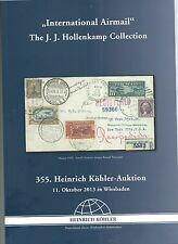 AUKTIONSKATALOG 2013 - INTERNATIONAL AIRMAIL - THE HOLLENKAMP COLLECTION