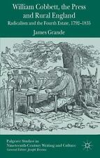 Palgrave Studies in Nineteenth-Century Writing and Culture: William Cobbett,...