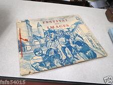 CATALOGUE FESTIVAL DES IMAGES EPINAL 29 JUIN 7 JUILLET 1957 RARE *