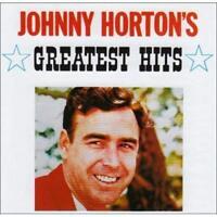 JOHNNY HORTON Greatest Hits CD BRAND NEW