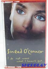Music Cassette SINEAD O CONNER I DO NOT WANT WHAT I HAVEN'T GOT