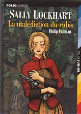 Philip Pullman - Sally Lockhart - la malédiction du rubis - à partir de 11 ans