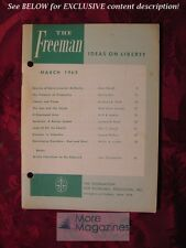 RARE The FREEMAN March 1963 Leonard E. Read Samuel Withers Walter A. Lunden
