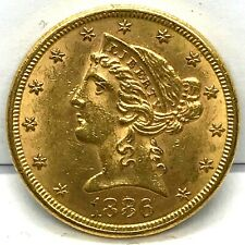 1886-S/S VP-001  $5. Liberty Head Gold Half Eagle Uncirculated Bright US Coin !