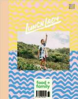 Lunch Lady Food + Family Issue 21 Magazine