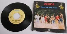 174 - 45 GIRI OSIBISA DANCE THE BODY MUSIC - RIGHT NOW    2/17