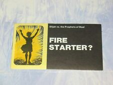 FIRE STARTER?  CHICK CHRISTIAN/ GOSPEL TRACT 1986 - FROM JACK CHICK PUBLICATIONS
