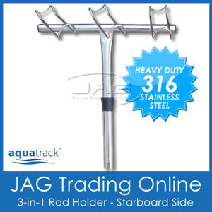316 STAINLESS STEEL 3-in-1 ROD HOLDER 3-WAY BOAT SNAPPER FISHING- STARBOARD SIDE