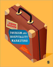 Tourism and Hospitality Marketing: A Global Perspective by Simon Hudson...