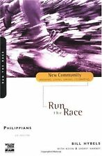 Philippians Run the Race by Bill Hybels