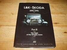 L&K -Skoda 1895-1995 - Part 11 The Flight of the Winged Wheel.