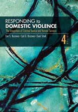 Responding to Domestic Violence: The  Integration of Criminal Justice and Human