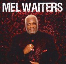 Mel Waiters - I Ain't Gone Do It - New Factory Sealed CD