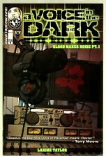 2013 Image-Voice in the Dark-1st Printing-#1- Blood Makes Noise-Larime Taylor-NM
