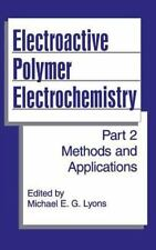 Electroactive Polymer Electrochemistry Pt. 2 : Methods and Applications...