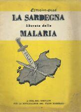 La Sardegna liberata dalla Malaria - Piano Marshall 1949 ERLASS UNRRA Anofele