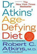 Dr. Atkins Age-Defying Diet: A Powerful New Dieta