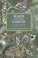 Marx and the Earth : An Anti-Critique by Paul Burkett and John Bellamy Foster...