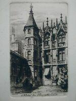 Gravure Rouen eau-forte Hôtel du Bourgtheroulde Charles PINET XIXème siècle