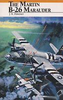 The Martin B-26 Marauder by J. K. Havener (WWII US Medium Bomber) NEW