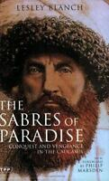 The Sabres of Paradise: Conquest and Vengeance in the Caucasus, Revised Edition