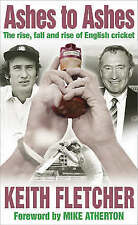 Ashes to Ashes: The Rise, Fall and Rise of English Cricket, Fletcher, Keith, Use