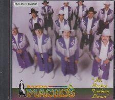 Banda Machos Los Machos Tambien Lloran CD New Nuevo Sealed