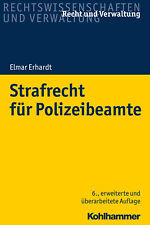 Strafrecht für Polizeibeamte Elmar Erhardt