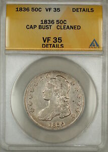 1836 Capped Bust Silver Half Dollar 50c Coin ANACS VF-35 Details Cleaned (9)
