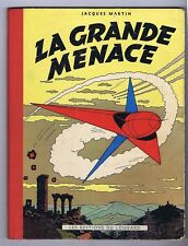MARTIN. Lefranc. La Grande Menace. Lombard 1954