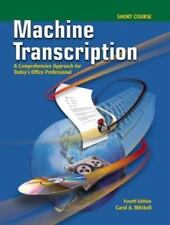 Machine Transcription: A Comprehensive Approach for Today's Office Professional
