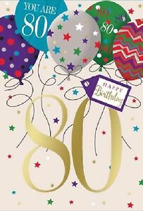 You Are 80 Birthday Card. Balloon Design Male/Female