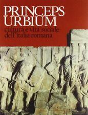 Princeps Urbium. Cultura e vita sociale dell'Italia romana Andreae, B;