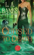 Crimson Moon Novels: Cursed to Death 4 by L. A. Banks (2009, Paperback)