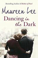 Lee, Maureen, Dancing In The Dark, UsedVeryGood, Paperback