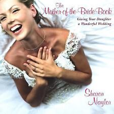 Mother-Of-The-Bride Book:: Giving Your Daughter a Wonderful Wedding