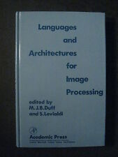 LANGUAGES ARCHITECTURES IMAGE PROCESSING manipulation pictorial data computer