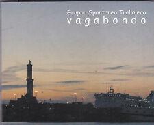 GRUPPO SPONTANEO TRALLALERO - vagabondo CD