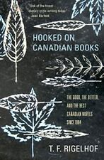 Hooked on Canadian Books: The Good, the Better, and the Best Canadian Novels sin